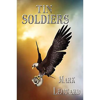 Tin Soldiers by Leonard & Mark