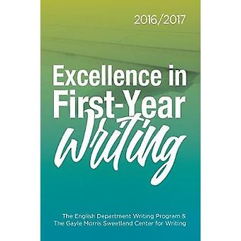 Excellence in FirstYear Writing 20162017 by Nichols & Dana