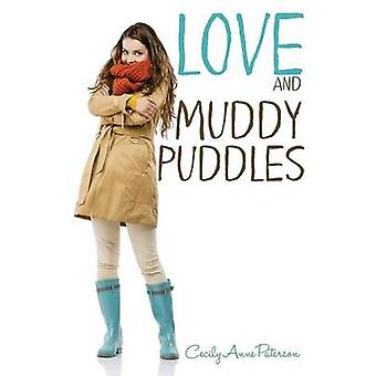 Love and Muddy Puddles A Coco and Charlie Franks novel by Paterson & Cecily Anne