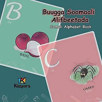 Buugga Soomaali Alifbeetada  Somali Alphabet Somali Childrens Alphabet Book by Kiazpora
