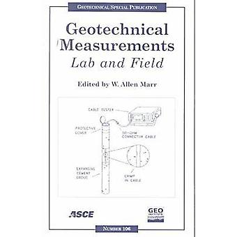 Geotechnical Measurements - Lab and Field - Proceedings of Sessions of