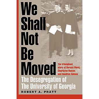 Vi skall inte flyttas - Desegregation av Universitetet i Georgien