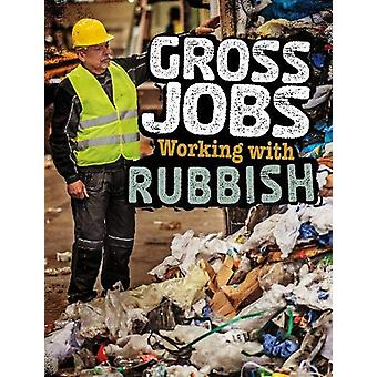 Gross Jobs Working with Rubbish by Nikki Bruno - 9781474770149 Book