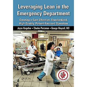 Leveraging Lean in the Emergency Department - Creating a Cost Effectiv
