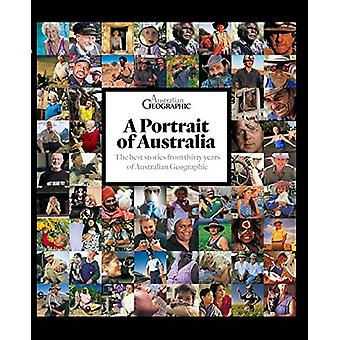 Portrait of Australia - The best stories from thirty years of Australi