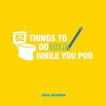 52 Things to Doodle While You Poo - Fun Ideas for Sketching and Drawin