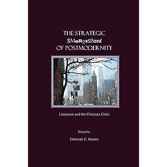 The Strategic Smorgasbord of Postmodernity - Literature and the Christ