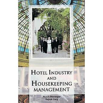 Hotel Industry and Housekeeping Management by Piyush Bhatnagar - Raje