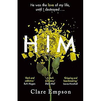 Him - A dark and gripping love story with a heartbreaking and shocking