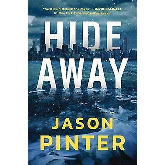 Hide Away by Jason Pinter - 9781542005906 Book