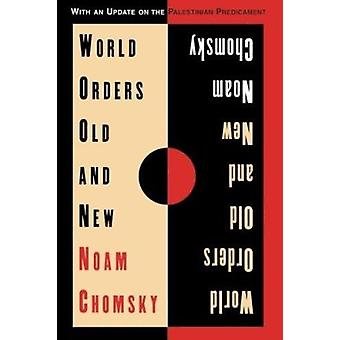 Órdenes de mundo viejo y nuevo por Noam Chomsky - libro 9780231101578