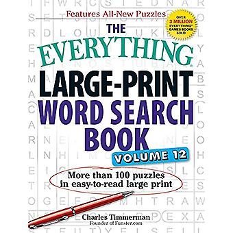 The Everything Large Print Word Search Book - Volume 12 - More Than 10