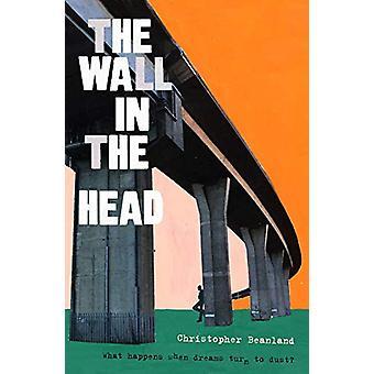 The Wall in the Head by The Wall in the Head - 9781789650297 Book