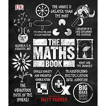 The Maths Book - Big Ideas Simply Explained by DK - 9780241350362 Book