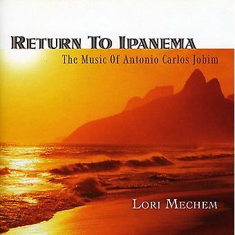 Lori Mechem - Return to Ipanema [CD] USA import