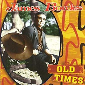 Bordes*James - Old Times [CD] Usa import