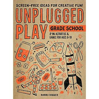 Unplugged Play Grade School by Conner & Bobbi