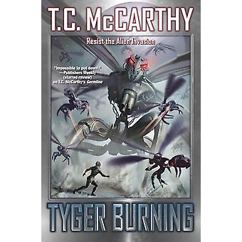 Tyger Burning by McCarthy & T.