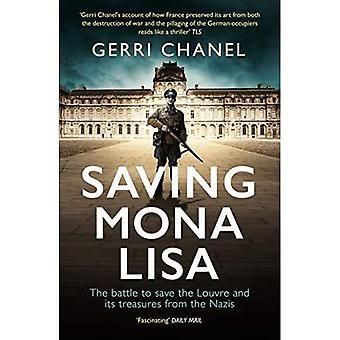 Opslaan Mona Lisa: De slag bij het Louvre en haar schatten te beschermen tegen de nazi 's