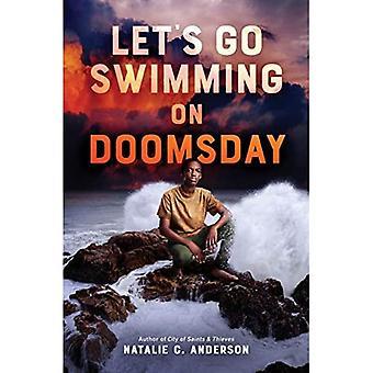 Laten we gaan zwemmen on Doomsday