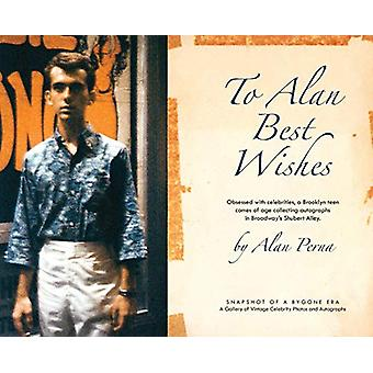 To Alan Best Wishes by Alan J Perna - 9780578461717 Book