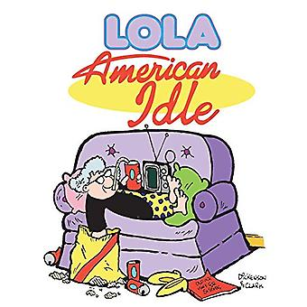 American Idle by Steve Dickenson - 9780740741371 Book