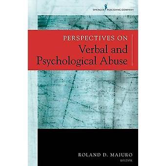 Perspektiv på verbala och psykologiska övergrepp av Roland D. Maiuro -