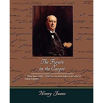 The Figure in the Carpet by Henry James - 9781438502472 Book