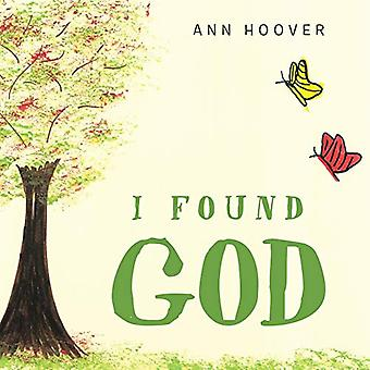 I Found God by Ann Hoover - 9781489702142 Book