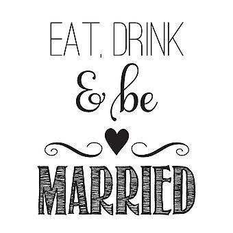 Hampton Art Wood Mounted Stamp - Wood Stamp Eat Drink Be Married