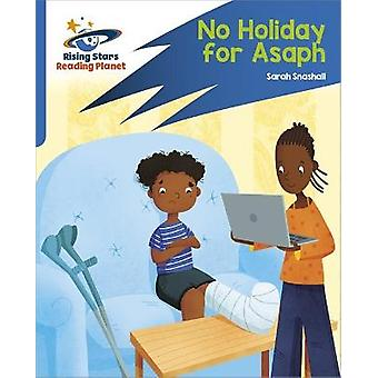 Reading Planet Rocket Phonics  Target Practice  No Holiday For Asaph  Blue
