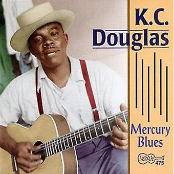 K.C. Douglas - Mercury Blues [CD] USA import