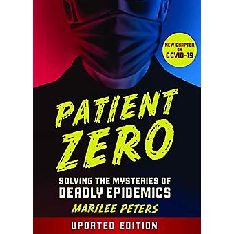 Patient Zero revised edition by Marilee Peters