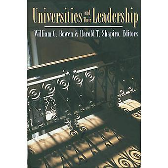Universities and Their Leadership by William G. Bowen - Harold T. Sha