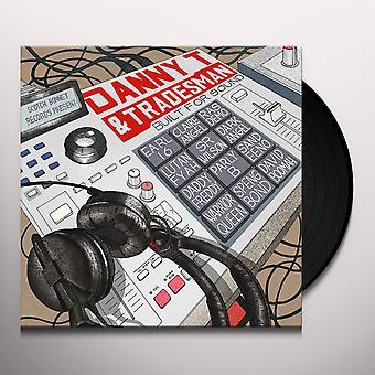 Danny T & Tradesman - Built For Sound Vinyl