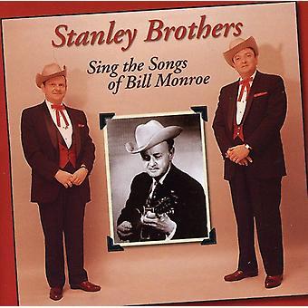Stanley Brothers - sjunga låtar av Bill Monroe [CD] USA import