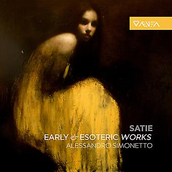 Satie / Simonetto - Satie: tidiga & esoteriska verk [CD] USA import