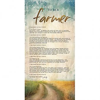 Born to be a Farmer Poster Print by Marla Rae (12 x 24)