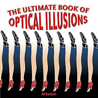 Sterling Books The Ultimate Book of Optical Illusions