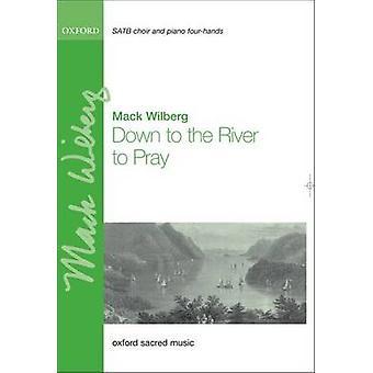 Ned til elven å be - vokal Score av Mack Wilberg - 978019337518