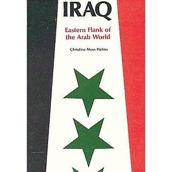 Irak - oostelijke Flank van de Arabische wereld door Christine Moss Helms - 97808