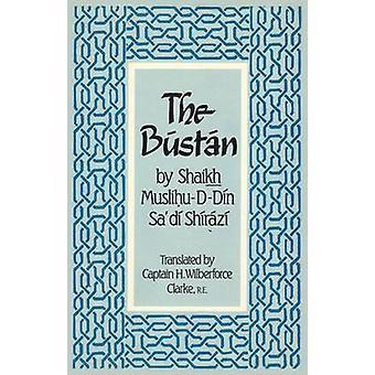 The Bustan by Shaikh Muslihu-D-Din Sa'di Shirazi - 9781850770404 Book
