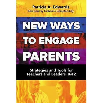 Uusia tapoja osallistua vanhempien - strategioita ja työkaluja opettajille ja Lea