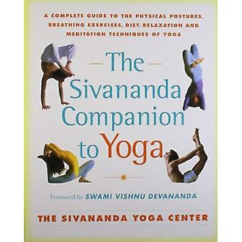 Rikke følgesvend til Yoga: en komplet Guide til de fysiske arbejdsstillinger, vejrtrækning øvelser, kost, afslapning og meditationsteknikker til Yoga