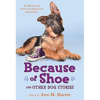 Wegen der Schuh und andere Hund Geschichten