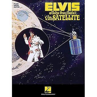 Elvis Presley: Aloha Havaijin satelliitin (PVG) (Piano laulu kitara)