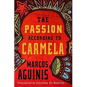 The Passion According to Carmela