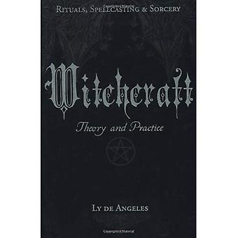 Sorcellerie: Théorie et pratique