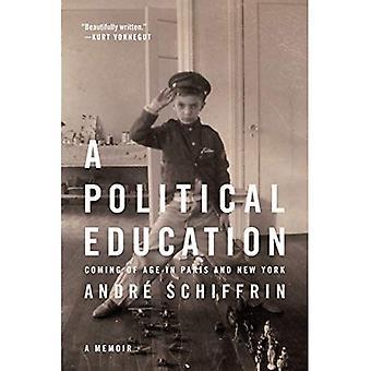 L'éducation politique, A: arrive à maturité entre Paris et New York