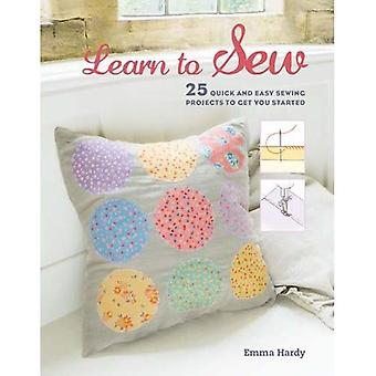 Learn to Sew: 25 quick and easy sewing projects to get you started